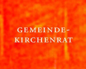 Gemeindekirchenrat GKR